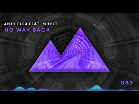 Anty Flex feat. Mhyst - No Way Back [083]