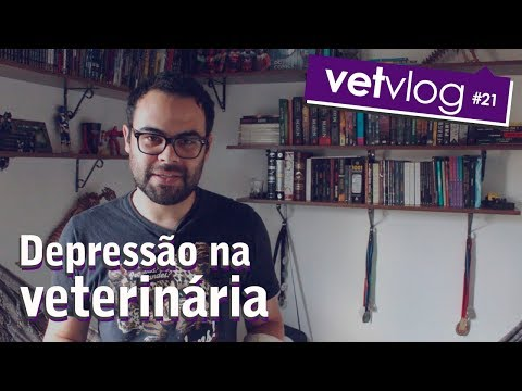 Depressão na veterinária   VetVlog #21