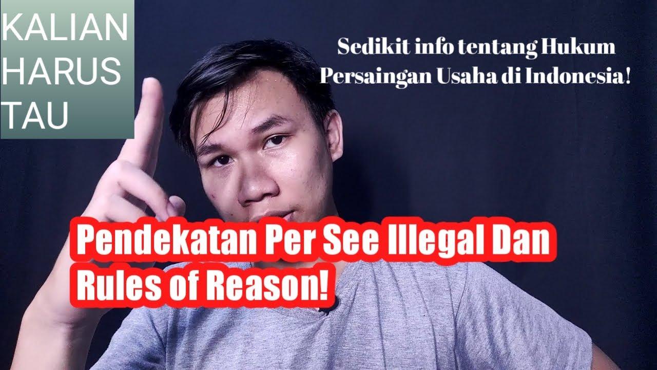 #PodcastHukum - Eps.16 PEMAHAMAN PER SE ILLEGAL DAN RULES ...