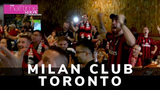 A Look Inside Milan Club Toronto | The Halftime Show