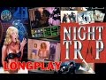 Night Trap Sega CD 32X 1994 Longplay [HD]