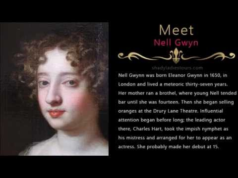 Nell Gwyn. One of history's most famous mistresses.