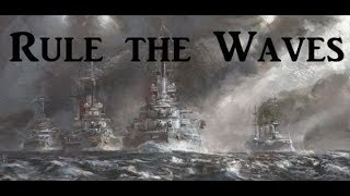 Rule the Waves - A CSA Series - CSA Part 1