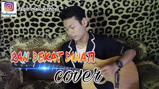 Ran dekat dihati gitar cover (faqih cy)