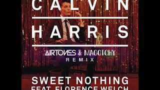 Calvin Harris - Sweet Nothing (Airtones & Magotchy Remix)