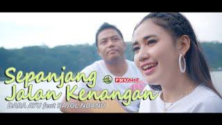 Dara Ayu Ft. Bajol Ndanu - Sepanjang Jalan Kenangan (Official Music Video) Reggae Version