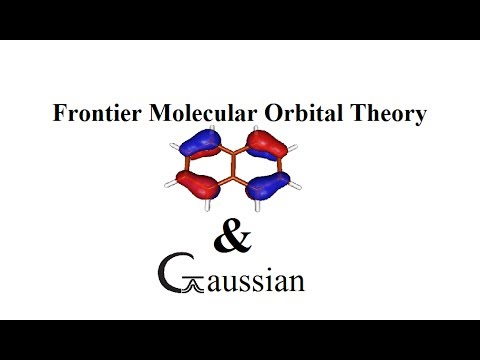 Frontier Molecular Orbital Theory (FMO Theory) & Gaussian |  | Part I
