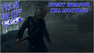Part 2 Jason Every Weapon Kill Montage - Friday the 13th the game