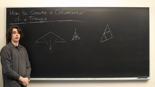 How to Create a Circumcenter of a Triangle : High School Math