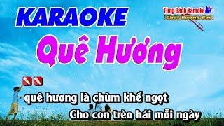 Quê Hương Karaoke 123 HD - Nhạc Sống Tùng Bách