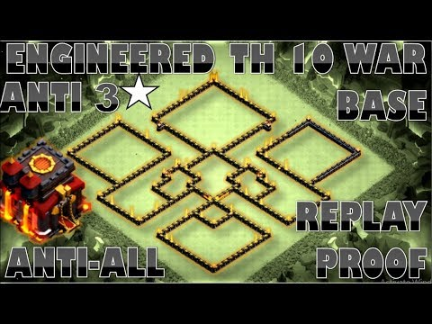 TOWN HALL 10 ANTI 2 STARS WAR BASE   TH10 ENGINEERED BASE   REPLAY PROOF   CLASH OF CLANS