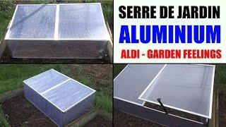 serre de jardin aluminium aldi garden feelings presentation et test de température