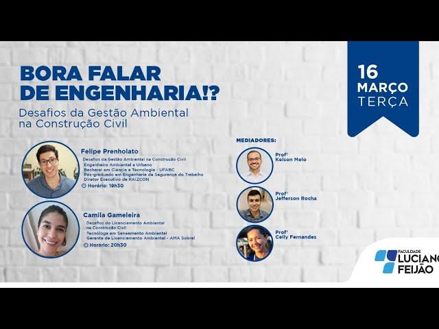 Webinar - Bora Falar de Engenharia?: Desafios da Gestão Ambiental na Construção Civil