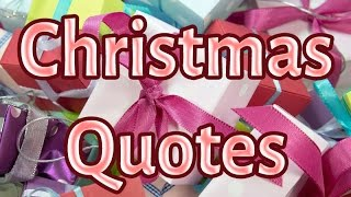 Christmas Quotes - We wish you a Merry Christmas