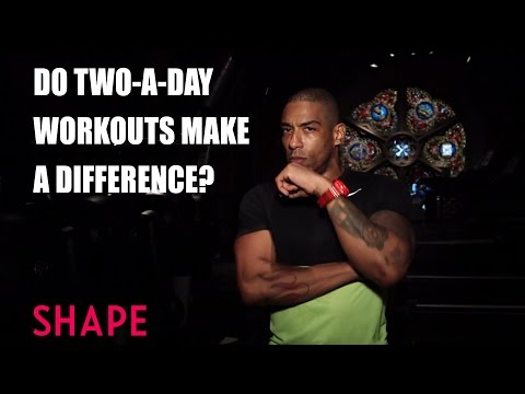 trainer-talk:-do-two-a-day-workouts-make-a-difference?