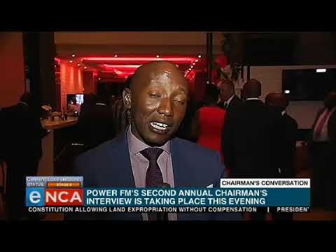 Power FM is hosting the second annual Chairmans's interview.