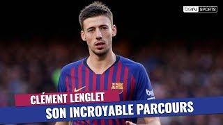 FC Barcelone : L'incroyable parcours de Clément Lenglet