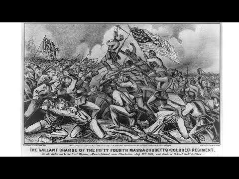 The Civil War: 54th Massachusetts Regiment
