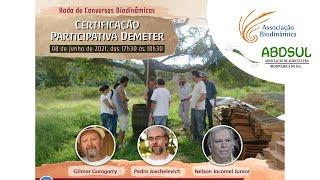 Conversas Biodinâmicas - Certificação Participativa Demeter