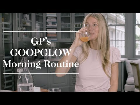 Gwyneth Paltrow's GOOPGLOW Morning Routine | Goop