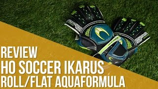 Review HO Soccer Ikarus Roll/Flat Aquaformula
