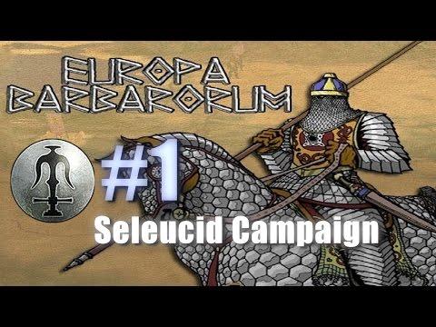 SELEUCID CAMPAIGN - EUROPA BARBARORUM - Rome: Total War #1