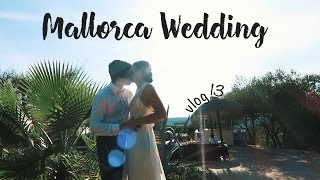 Destination Wedding in Mallorca, Villa Tortuga   VLOG 13
