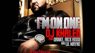 DJ Khaled: Im On One feat. Lil' Wayne, Drake, & Rick Ross