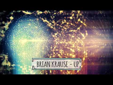 BRIAN KRAUSE - UP ( Original Version )