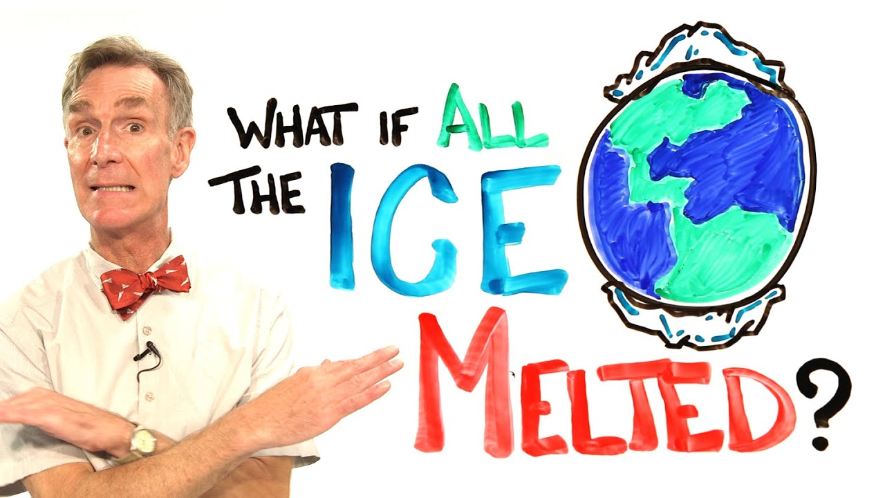 Us Map If All Ice Melted.What If All The Ice Melted On Earth Ft Bill Nye Youtube