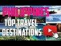Top Travel Places in PHILIPPINES Tour Guide | Beautiful Exotic Philippines Islands