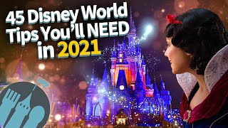 45 Disney World Tips You'll Need in 2021!