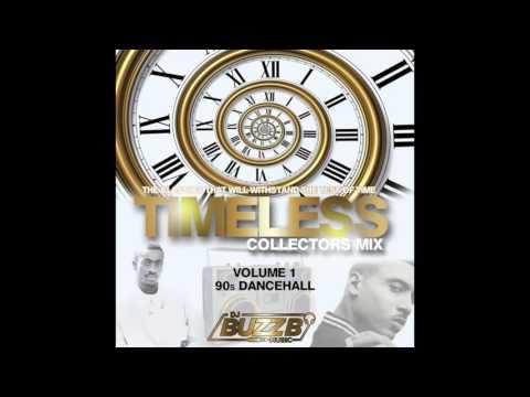 TIMELESS (VOL 1) By @DJBUZZB SWC (90s DANCEHALL MIX)
