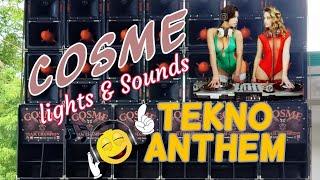 Cosme lights & sounds anthem