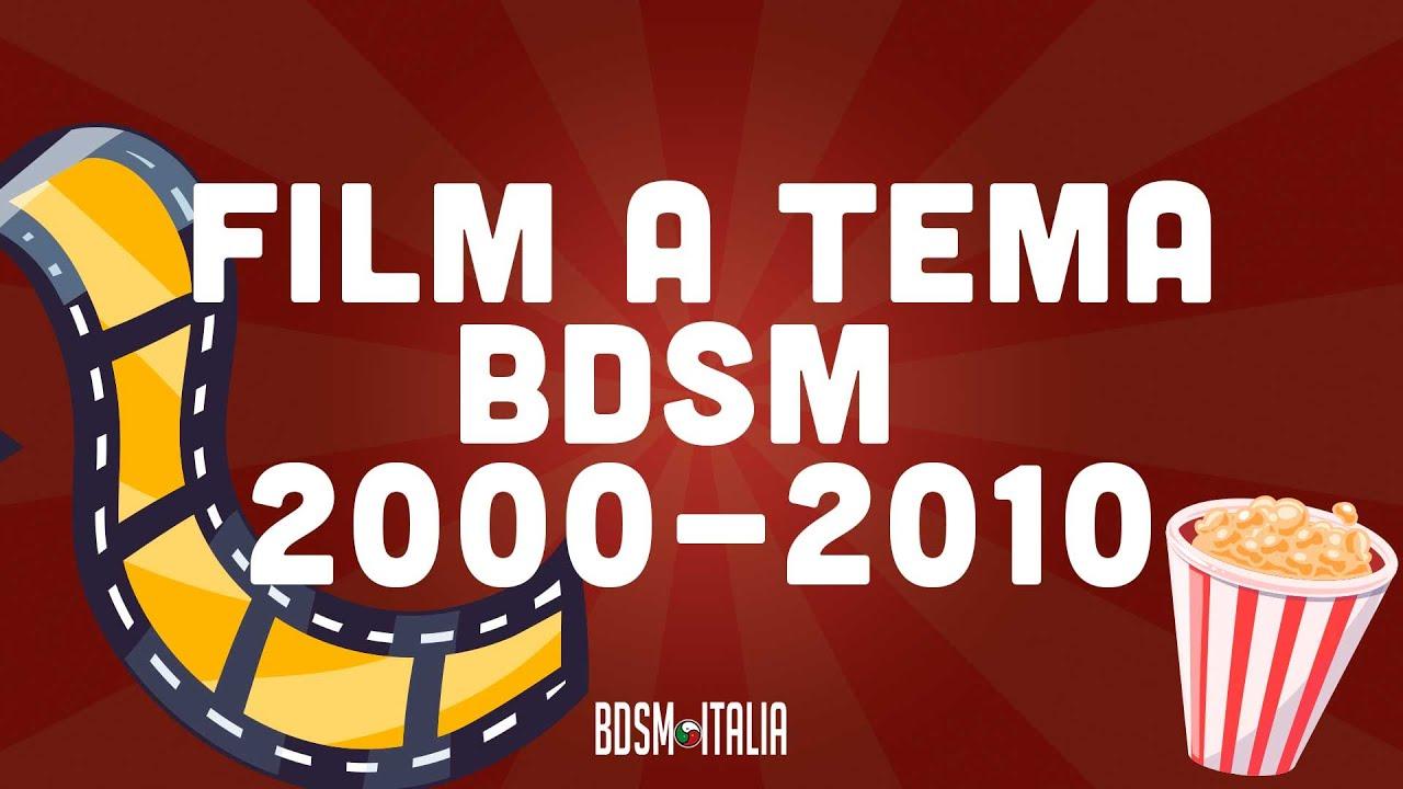 10 Film a tema BDSM degli anni 2000-2010 (Spolier Alert!)