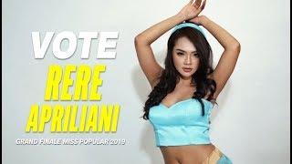 Vote RERE Apriliani | Grand Finale Miss POPULAR 2019