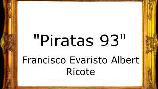 Piratas 93 - Francisco Evaristo Albert Ricote [Pasodoble]