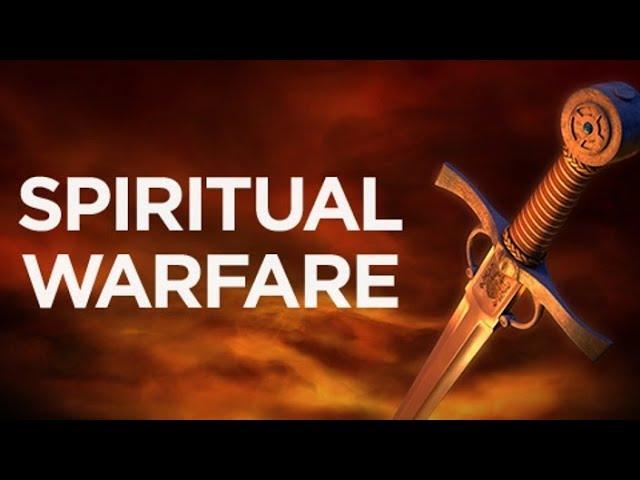 Spiritual Warefare - Part 3
