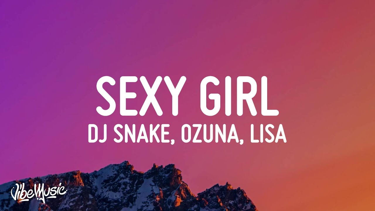 Download DJ Snake, Ozuna, Megan Thee Stallion, LISA of BLACKPINK - SG  (Sexy Girl) (Lyrics)
