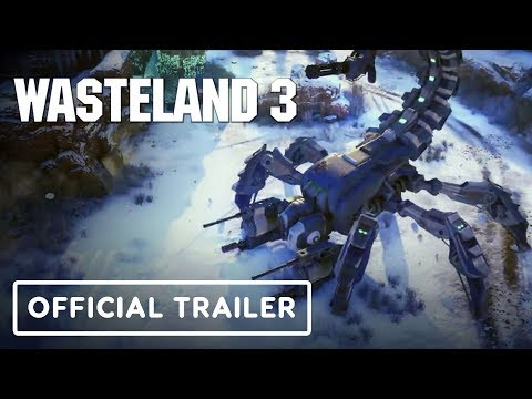 Wasteland 3 - Official Gameplay Trailer | X019