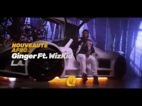 L A X - Ginger Ft  WizKid