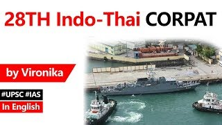 India Thailand Coordinated Patrol explained, Role of 28th cycle of Indo Thai CORPAT in Indian Ocean