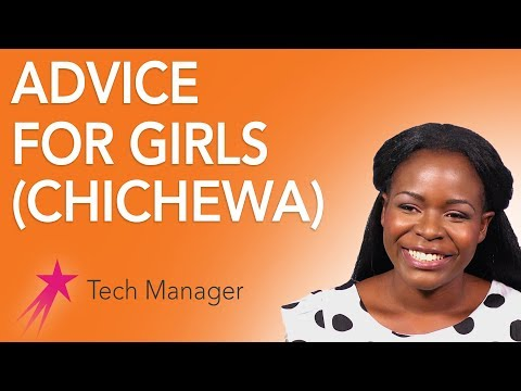 Tech Manager: Advice (Chichewa) - Elizabeth Kalitsiro Career Girls Role Model