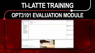 TI-Latte Training for the OPT3101EVM