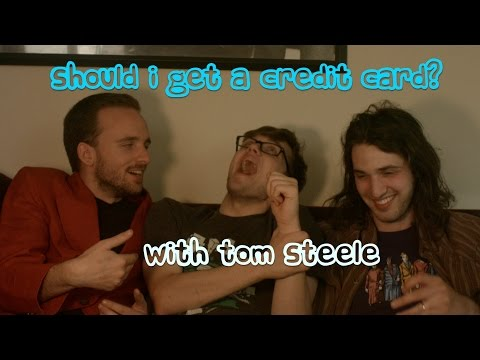 Should I Get a Credit Card? with Tom Steele