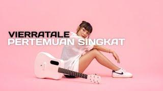Tami Aulia Pertemuan Singkat - Vierratale (Cover) Mp3