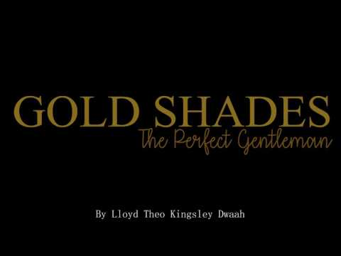 Book Trailer for Gold Shades: The Perfect Gentleman