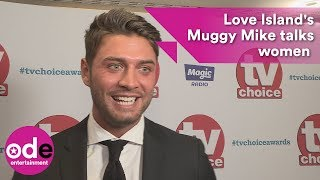 TV Choice Awards: Love Island's Muggy Mike talks women