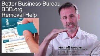Better Business Bureau BBB.org Complaint Removal Help