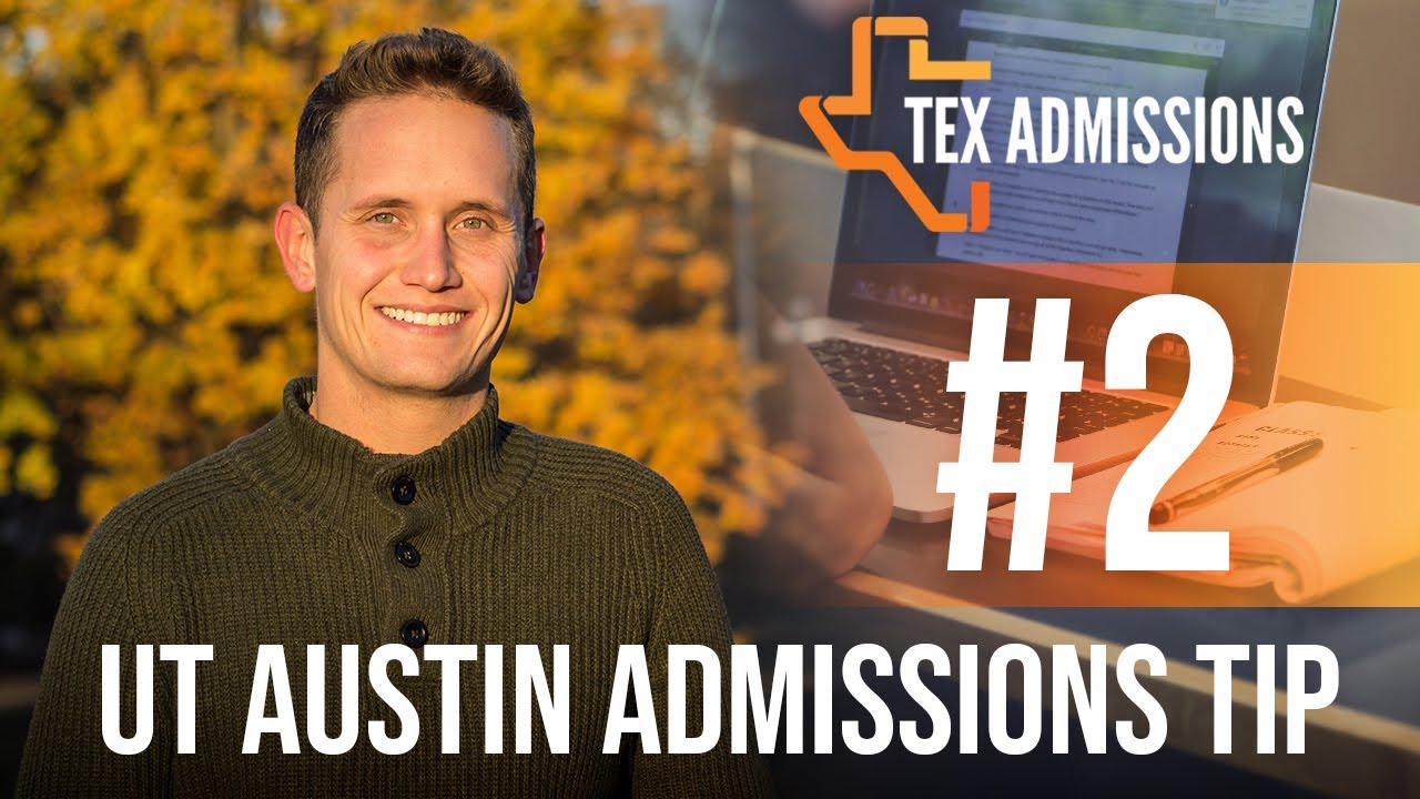 Ut austin admissions tip 2 do they really read the essays youtube